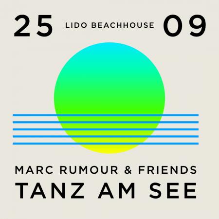 TANZ-AM-SEE-MARC-RUMOUR/FRIENDS